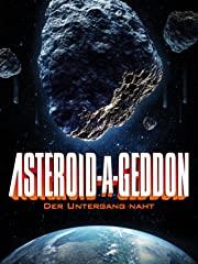 Asteroid-A-Geddon: Der Untergang naht Stream
