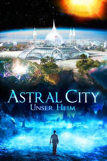 Astral City: Unser Heim stream