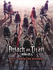 Attack on Titan - Anime Movie Teil 3: Gebrüll des Erwachens stream