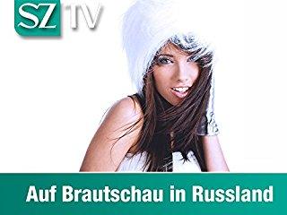 Auf Brautschau in Russland Stream