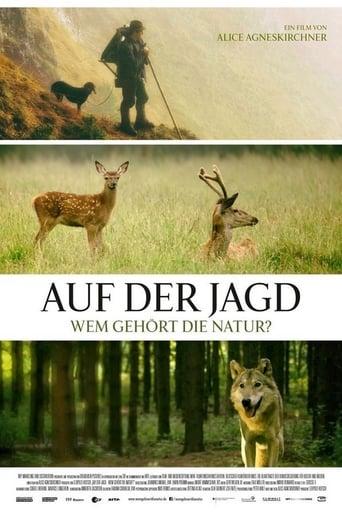 Auf der Jagd - Wem gehört die Natur? Stream