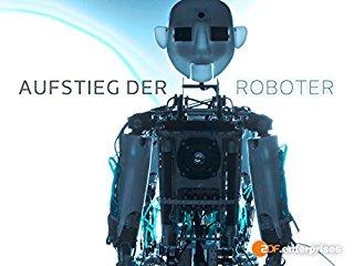Aufstieg der Roboter stream