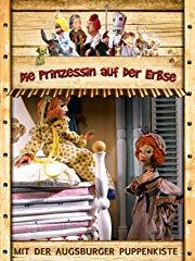 Augsburger Puppenkiste: Die Prinzessin auf der Erbse Stream