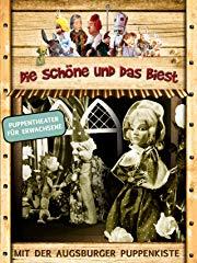 Augsburger Puppenkiste: Die Schöne und das Biest Stream