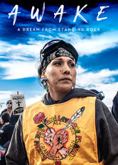 AWAKE, A Dream from Standing Rock stream