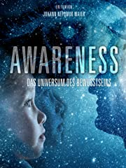AWARENESS - Das Universum des Bewusstseins Stream