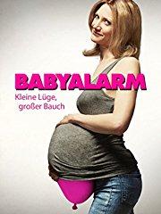 Babyalarm - Kleine Lüge, großer Bauch stream
