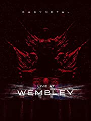 BABYMETAL: Live at Wembley Stream