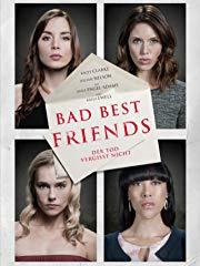 Bad Best Friends - Der Tod vergisst nicht stream