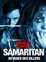 BAD SAMARITAN - IM VISIER DES KILLERS Stream