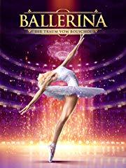 Ballerina: Ihr Traum vom Bolschoi Stream