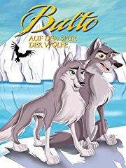 Balto: Auf der spur der wölfe Stream