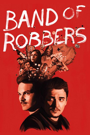 Band of Robbers stream