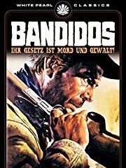 Bandidos - Ihr Gesetz ist Mord und Gewalt stream