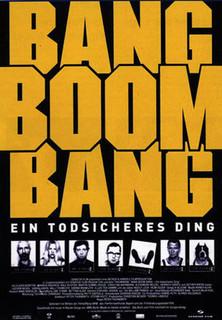 Bang Boom Bang - Ein todsicheres Ding stream