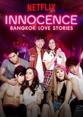 Bangkok Love Stories: Unschuld Stream