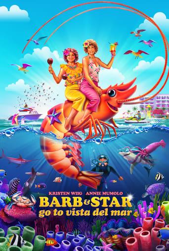 Barb and Star Go To Vista Del Mar Stream