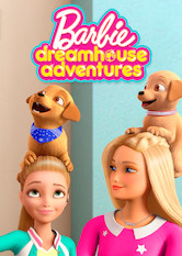 Barbie Dreamhouse Adventures Stream