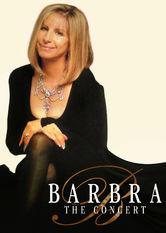 Barbra Streisand: The Concert - stream