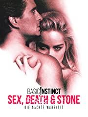 Basic Instinct: Sex, Death and Stone - Die nackte Wahrheit Stream