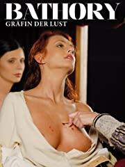 Bathory - Gräfin der Lust stream