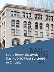 BAUKUNST: Das Auditorium Building in Chicago stream