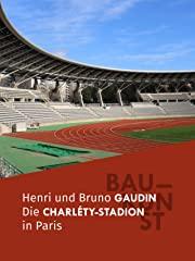 BAUKUNST: Das Charléty-Stadion in Paris - stream