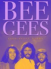 Bee Gees: Everlasting Words stream