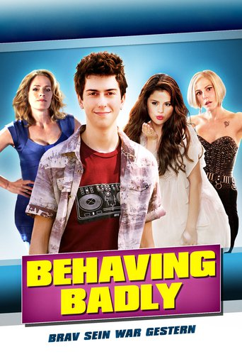 Behaving Badly - Brav sein war gestern Stream