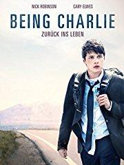 Being Charlie - Zurück ins Leben Stream