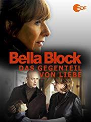 Bella Block - Das Gegenteil von Liebe stream