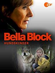 Bella Block - Hundskinder stream