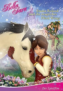 Bella Sara - Emma Roland und ihr magisches Pferd Wings Stream