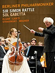 Berliner Philharmoniker, Sir Simon Rattle, Sol Gabetta - Elgar, Lugeti, Stravinsky, Wagner stream