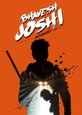 Bhavesh Joshi Superhero stream