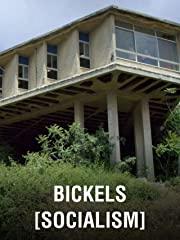 Bickels [Socialism] stream