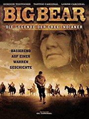 Big Bear - Die Legende der Cree Indianer stream