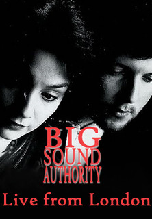 Big Sound Authority live from London - stream