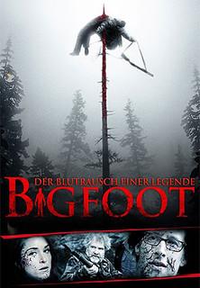 Bigfoot - Der Blutrausch einer Legende Stream