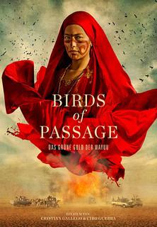 Birds of Passage - Das grüne Gold der Wayuu Stream