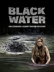 Black Water - Das Grauen lauert unter Wasser stream