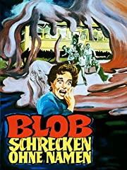 Blob – Schrecken ohne Namen Stream