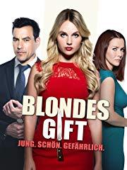 Blondes Gift: Jung. Schön. Gefährlich. Stream