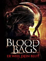 Blood Bags - Er will Dein Blut Stream