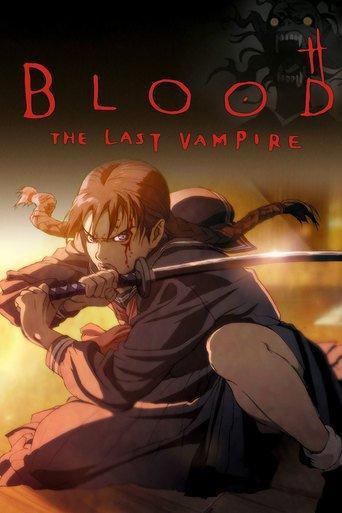 Blood - The Last Vampire stream