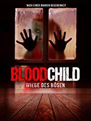 Bloodchild – Wiege des Bösen Stream