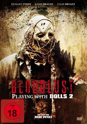 Bloodlust - Playing with Dolls 2 stream