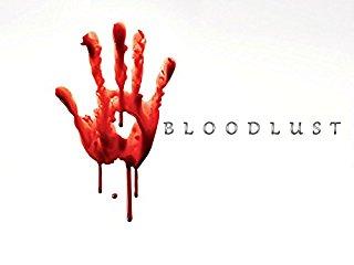 Bloodlust Stream