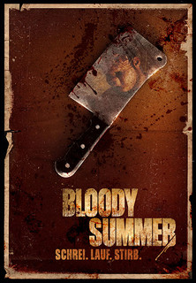 Bloody Summer - Schrei. Lauf. Stirb. Stream