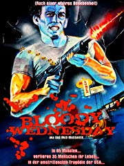Bloody Wednesday - Das McD Massaker stream